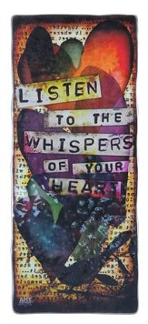 Listen To the Whispers Of Your Heart Plaque