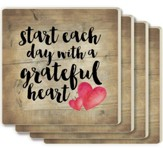 Start Each Day With A Grateful Heart Coasters, Set of 4