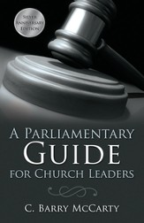 A Parliamentary Guide for Church Leaders - eBook