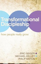 Transformational Discipleship: How People Really Grow - eBook
