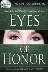 Eyes of Honor: Training for Purity and Righteousness - eBook