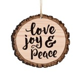 Love, Joy & Peace, Bark Ornament