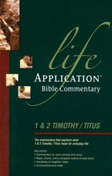 1 & 2 Timothy and Titus, Life Application Bible Commentary