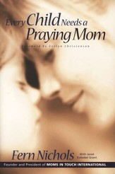 Every Child Needs a Praying Mom - eBook