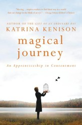 Magical Journey: An Apprenticeship in Contentment - eBook