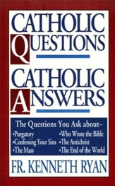 Catholic Questions Catholic Answers