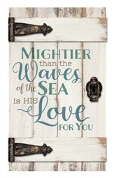 Mightier Than the Waves Of the Sea Is His Love For You, Door Art