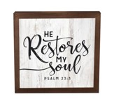 He Restores My Soul, Framed Decor