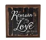Remain In My Love, Framed Decor