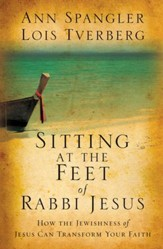Sitting at the Feet of Rabbi Jesus: How the Jewishness of Jesus Can Transform Your Faith - Slightly Imperfect