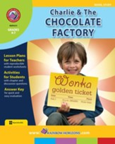 Charlie & The Chocolate Factory (Novel Study) Gr. 4-7 - PDF Download [Download]