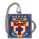 Proud Military Dad Car Charm