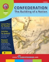 Confederation: The Building of a Nation Gr. 8-9 - PDF Download [Download]