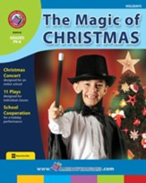 The Magic of Christmas Gr. PK-8 - PDF Download [Download]