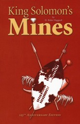King Solomon's Mines, 125th Anniversary Edition