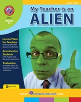 My Teacher Is An Alien (Novel Study) Gr. 4-7 - PDF Download [Download]