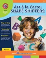 Art A La Carte: Shape Shifters Gr. 4-7 - PDF Download [Download]
