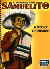 A Miracle for Samuelito: A Story of Mexico