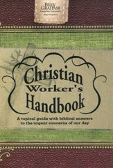 The Billy Graham Christian Worker's Handbook