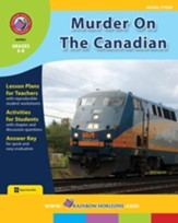 Murder On The Canadian (Novel Study) Gr. 6-8 - PDF Download [Download]