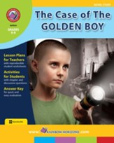 The Case of The Golden Boy (Novel Study) Gr. 6-8 - PDF Download [Download]