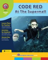 Code Red At The Supermall (Novel Study) Gr. 6-8 - PDF Download [Download]
