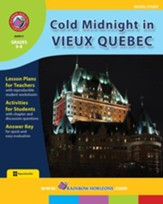 Cold Midnight In Vieux Quebec (Novel Study) Gr. 6-8 - PDF Download [Download]