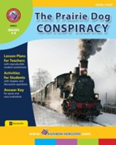 The Prairie Dog Conspiracy (Novel Study) Gr. 6-8 - PDF Download [Download]