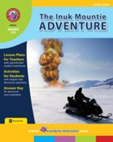 The Inuk Mountie Adventure (Novel Study) Gr. 6-8 - PDF Download [Download]