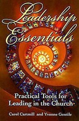 Leadership Essentials: Practical Tools for Leading in the Church - eBook