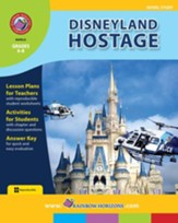 Disneyland Hostage (Novel Study) Gr. 6-8 - PDF Download [Download]