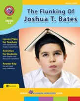 The Flunking Of Joshua T. Bates (Novel Study) Gr. 3-4 - PDF Download [Download]