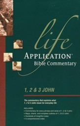 1, 2, & 3 John: Life Application Bible Commentary