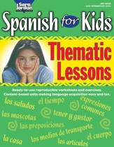 Spanish for Kids: Thematic Lessons Gr. 1-4 - PDF Download [Download]
