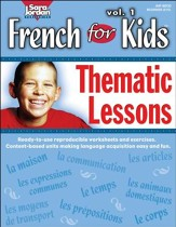 French for Kids: Thematic Lessons Gr. 1-4 - PDF Download [Download]