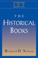 The Historical Books (Interpreting Biblical Texts Series) - eBook