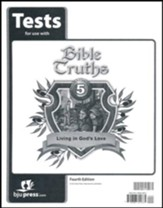 Bible Truths 5: Living in God's Love Tests (4th Edition)