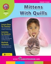 Mittens With Quills Gr. K-2 - PDF  Download [Download]