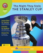 The Night They Stole The Stanley Cup (Novel Study) Gr. 4-7 - PDF Download [Download]