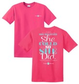 She Believed She Could Shirt, Pink, Large