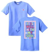 It Is Well With My Soul Shirt, Blue, Large