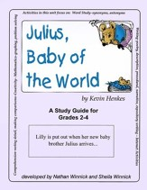 JULIUS, BABY OF THE WORLD - STUDY GUIDE Gr. 2-4 - PDF Download [Download]