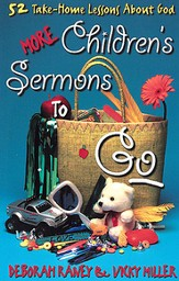 More Children's Sermons To Go: 52 Take-Home Lessons About God - eBook