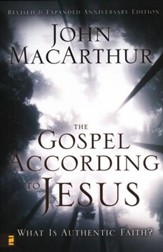 The Gospel According to Jesus: Revised & Updated Anniversary Edition