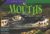 Animal Mouths: Look Once, Look Again Science Series