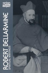 Robert Bellarmine: Spiritual Writings (Classics of Western Spirituality)