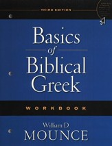 Basics of Biblical Greek, Workbook - Slightly Imperfect
