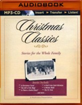 Christmas Classics: Stories for the Whole Family - Unabridged audio book on MP3-CD