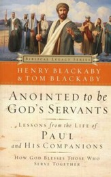 Anointed to Be God's Servants: Lessons from the Life of Paul and His Companions, softcover
