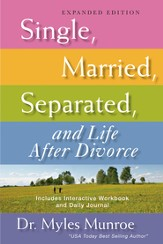 Single, Married, Separated, and Life After Divorce: Expanded Edition - eBook